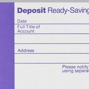 Citibank deposit form in three vertical registers with purple ink on white paper. Left register: Purple ground with white text. Printed vertically from top left: Deposit Ready-Savings. At bottom: Item 177055/ (SF 3195 Rev 3-76).   Center register: purple text on white ground. At top left: Deposit Ready-Savings. Six lines below for account holder's information. First line: Date, 19. Second: Full Title of/ Account. Third: blank. Fourth: Address. Fifth: Zipcode. Sixth: Account at/ (Indicate Branch). Under Sixth line Please notify us of any change in your address/ using separate form of advice. At bottom between two lines: Savings/Acount Number Bottom right: Citibank, N.A.  Right register:purple ink on white ground. Citibank logo at top right with thick line underneath. Printed under link at right: Dollars, Cents. Under this: Two rows and three columns. Rows in left column printed: Cash, Bills/ Coin. Below this: thick line accross register with three columns and eight rows. Rows numbered 1-8 in left column. Text in first two rows of left column: Checks/ List Separately. Two columns at right left blank. Below 8 rows: thick line across three columns with Total printed in left column with a rectangle underneath.