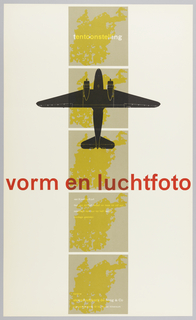 Exhibition poster with five light grey squares running length vertically with yellow maps in each. A black airplane runs  length of second square and half the third, with wings extending beyond the squares' widths. Bottom of third square contains red title text. The top square, and two bottom square are inscribed in text of white and lighter yellow.