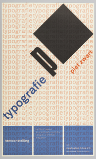 Poster for the typography of Piet Zwart. Repeated across background in  orange: typografie. The blue squares across bottom. Large black square on a diagonal at upper right