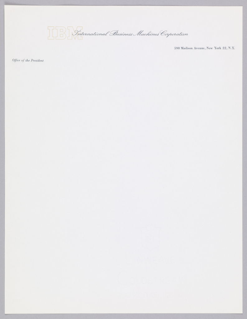 Cream paper letterhead. IBM logo in beige contour, upper left quadrant, overlapping business title imprinted in blue ink, upper center: Office of the President; upper left quadrant; address, upper right quadrant.
