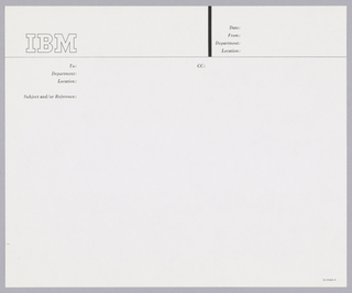 Cream colored letterhead with black ink.  IBM logo in black contour, upper left corner, beneath this, thin horizontal band across page; vertical thick black line intersects band, upper right.  Upper right corner, date and from whom memo sent.  Upper left quadrant,  space for information on memo recipient.  Upper right quadrant: Carbon Copies: