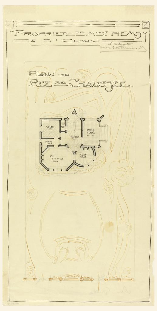 Plan in art nouveau motif. Inscribed in upper margin: PROPRIETE DE MONSR HEMSY / A ST CLOUD / PLAN DU / REZ DE CHAUSSEE.