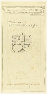 Plan in art nouveau motif. Inscribed in upper margin: PROPRIETE DE MONSR HEMSY / A ST CLOUD / PLAN DU / REZ DE CHAUSSEE.