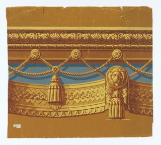 Classical design, with passementerie and architectural molding, including tassels, swag rope twist and lion head medallions.  Printed in seven colors including gold, orange and blue on yellow ocher ground.