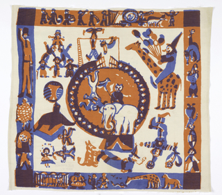 Textile with printed circus scene. Design shows animals and circus performers in and around the center ring. Borders show procession of circus animals and people on blue or red ground. Printed in two colors: blue and red (red over blue for purple.