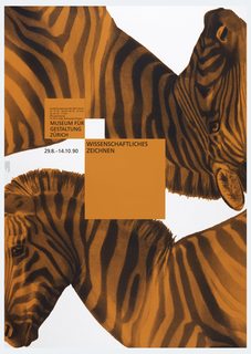 Two addorsed zebras colored orange with two orange boxes containing black text: MUSEUM FUR / GESTALTUNG / ZURICH; 29.8 – 14.10.90; WISSENSCHAFTLICHES / ZEICHNEN.