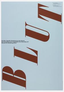 Red text sideways and in a diagonal vertical direction: BLUT; center left, in black ink: Herzblut. Populare Gestaltung aus der Schweiz / Eine Ausstellung vom 2. September bis 8. November 87 / Museum fur Gestaltung Zurich. Museum information in upper right.