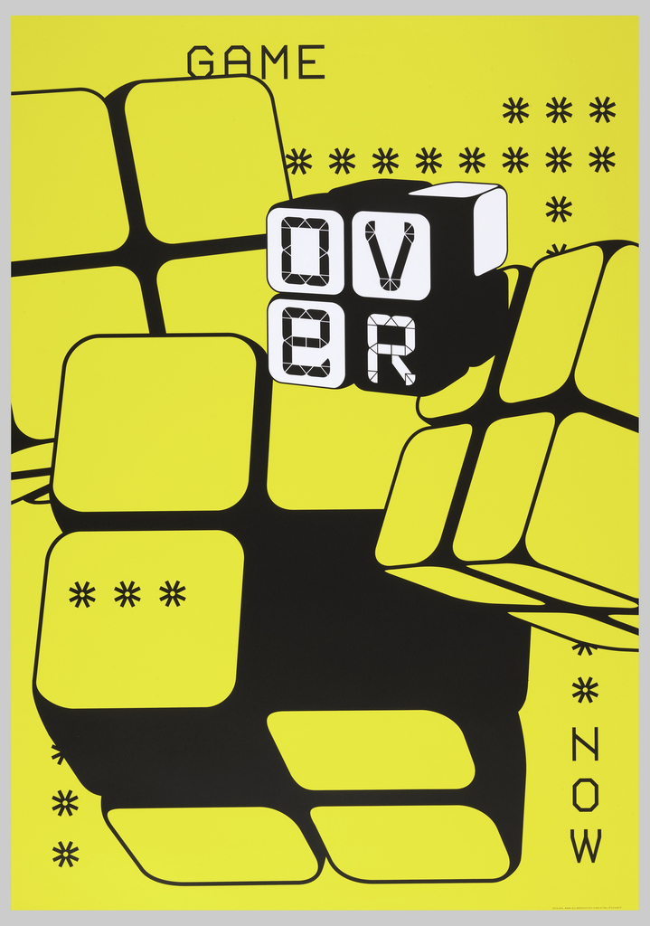 On a yellow ground, digital-type above: GAME; in a cube made up of four blacks in black and white: ov / eR; three additional cubes; lower right: NOW; asterisks surrounding.