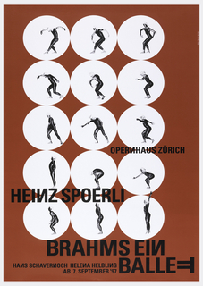 On a red ground, 15 white circles containing a male figure striking different poses. Text in black ink, center right: OPERNHAUS ZURICH; lower: HEINZ SPOERLI / BRAHMS EIN / BALLETT / HANS SCHAVERNOCH HELENA HELBLING / AB. 7 SEPTEMBER '97.