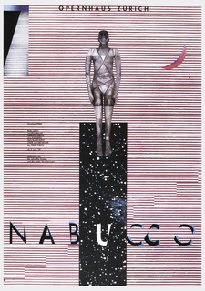 Poster depicts a faceless figure positioned on a column of space—black sky and stars—on a background of red and white horizontal stripes. Upper right there is a red crescent moon; upper left, rectangle with black triangle. Text in black ink, above: OPERNHAUS ZURICH. Below: NABUCCO. Left, text in column: Giuseppe VERDI / Nello SANTI / Jonathan MILLER / Isabella BYWATER / Jurg HAMMERLI / Hans-Rudolf KUNZ / CHOR und ORCHESTER / der OPER ZURICH / ab 6. Juni '98 / Unterstutzt von / der Julius Bar Gruppe / und den Basler Versicherungen.