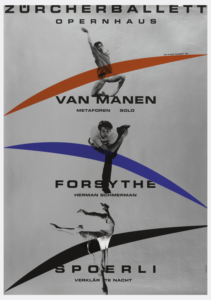 On a gray ground, text in black and three dancers in a column, each crossed by a stroke of a color: red, blue and black. Text: ZURCHERBALLETT / OPERNHAUS / AB 6. SEPTEMBER '98 / VAN MANEN / METAFOREN SOLO / FORSYTHE / HERMAN SCHERMAN / SPOERLI / VERKLARTE NACHT.