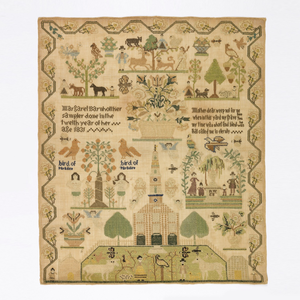 A sampler with six scenes: a church with a garden, figures, animals, birds and butterflies in front; the garden of Eden with Adam and Eve; and a mourning scene with a weeping willow, and funerary urn, and four figures, two adults and two children. Three additional scenes show figures with animals and trees. With a rose vine border.  The verse reads:   Mother dear weep not for me When to this yard my grave you see my time was short and blest was he that called me to eternity