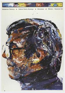 Profile of man's face in multi-colored paint spatters. Text across top in dark blue reads: Waldemar Swierzy / Galeria Teatru Nowego / Warszawa / Marzec - Kwiecien '83.