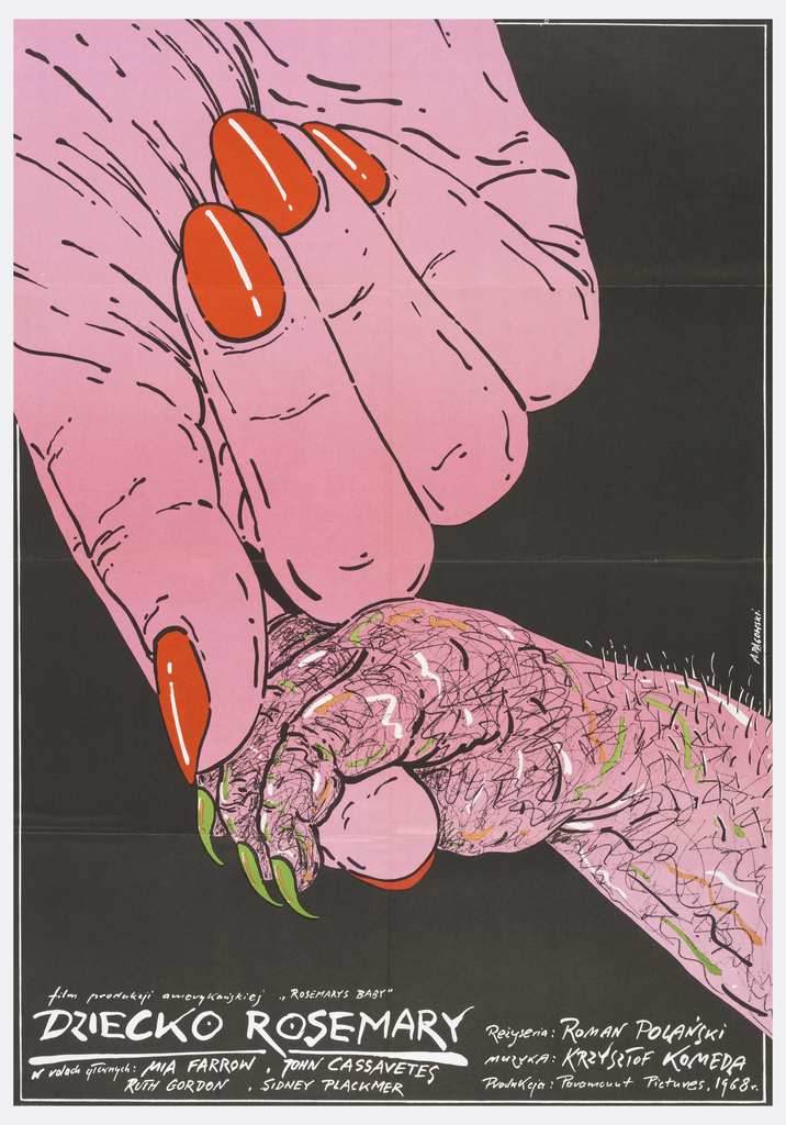 """On black background, diagonally oriented, the pink hand of a woman with bright red fingernails, extending an index finger to a clutching infant's hand covered in hair and with sharp green fingernails. Below, the inscription in white hand-printed letters: """"film produkcji americanskiej """"Rosemary's Baby"""" / DZIECKO ROSEMARY"""" and followed by further credits in smaller type."""