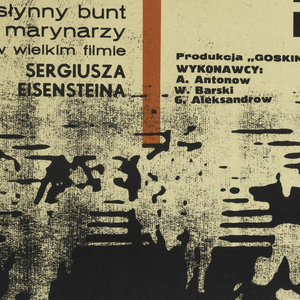 """Solarised, abstract, black-and-white photograph of people running down wide stairs, with a red vertical bar at upper left, and a red """"spill"""" at lower center.  Inscriptions: the title """"PANCERNIK / POTIOMKIN"""" at upper right, at upper left: """"slynny bunt / marynarzy / w wielkim filmie / SERGIUSZA / EISENSTEINA"""", at upper center: """"Produkcja """"GOSKINO"""" / WYCONAWCY: A. Antonow / W. Barski / G. Aleksandrow""""."""