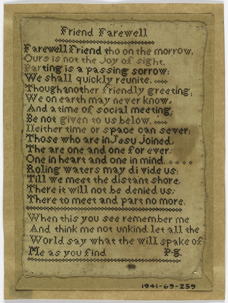 """Two verses, one entitled """"Friend Farewell,"""" and the initials """"P.G.""""  Worked in cross stitch."""