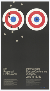 Poster in black depicting two targets in upper section in white, blue and red. The left target contains thirteen dots (bullet holes) in black and gray near the bull's eye and around the target; right target contains one black dot at the bull's eye. Lower section composed of two columns of text in gray. Left column: The / Prepared / Professional; below, ten lines of text describing topics covered during the conference; right column: International / Design Conference / in Aspen / June 13–18, '82; below, eleven lines of text describing registration fees, lodging and other information.