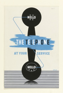 "A bold, flat drawing of a black telephone receiver on end facing forward, standing on a striped blue-gray surface. Text in both ends of the receiver: ""HELLO""; across hand-grip on irregular blue background: ""THE TELEPHONE""; and below that in smaller print on yellow background: ""AT YOUR SERVICE""."