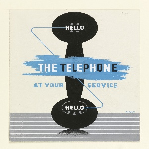 "Design for a British General Post Office poster. Shape of a black telephone receiver facing forward, standing upright on a striped blue-gray ground. Text in white, at both ends of the receiver: ""HELLO""; Superimposed overfblue brushtrokes in white and black text, center: THE TELEPHONE; below, on either side of the telephone receiver, in blue text: AT YOUR / SERVICE."