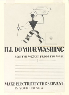 """Study for """"The Wizard from the Wall"""" series. Walking, abstract figure, dressed as a harlequin, carrying a laundry basket overhead and a lightning bolt in the other hand. Outline of an electric switch at right. Text in graphite, center: I'LL DO YOUR WASHING / SAYS THE WIZARD FROM THE WALL / [eight lines blocked out for copy] / MAKE ELECTRICITY THE SERVANT / IN YOUR HOUSE [black star]."""