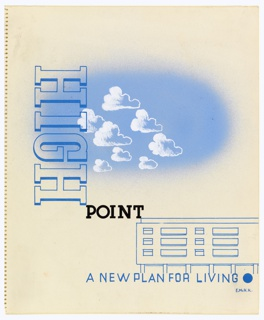 Likely a design for an advertisement. At upper center, a blue sky with white clouds above a modern apartment dwelling showin in blue outline. Text, at left: HIGH [in blue outline, oriented towards the left margin] / POINT [in black]; below, in blue text: A NEW PLAN FOR LIVING [blue circle].