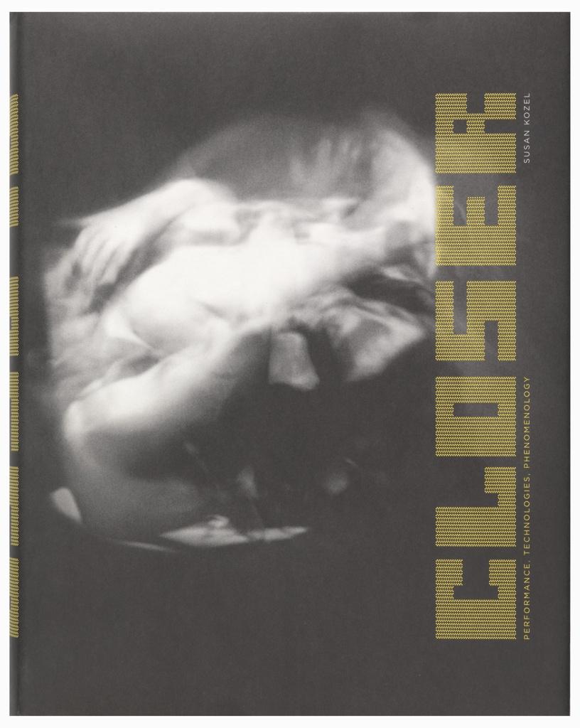 Book Cover, Closer: Performance, Technologies, Phenomenology