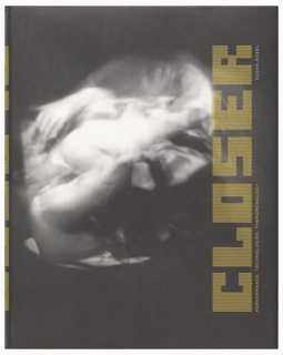 Book Cover, Closer: Performance, Technologies, Phenomenology