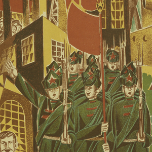 Poster depicting a group of overlapping figures and buildings in red, brown, green and yellow. The figures include soldiers and workers carrying red banner. Title imprinted in red at the bottom of the image, along with three columns of stanzas in brown ink.