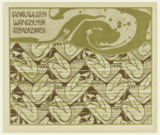 Large wave motif in brown and chartreuse in text box across top. Text in brown, upper left: DONAUWELLEN / WANDDEKOR / fur / ein BADEZIMMER. Abstract crouching mermaids facing in alternating directions in brown and chartreuse below. Verso: Text of portfolio in text block in gray at upper left.  Zigzag pattern in gray on cream.