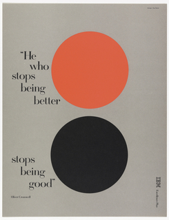 Two circles--red above and black below--on gray ground. Imprinted in staggered letters, to the left of the circles: He / who / stops / being / better / stops / being / good / Oliver Cromwell (in a smaller font).