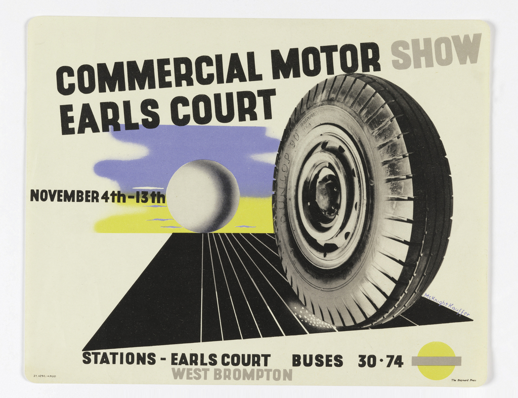 Poster design for the London Underground, advertising the Commercial Motor Show at Earls Court which can be reached by the railway. At center, image of a tire rolling down an abstracted black street with a white sphere on the horizon; blue and yellow sky in the distance. Text in black and grey, above: COMMERCIAL MOTOR SHOW / EARLS COURT / NOVEMBER 4TH-13TH; below: STATIONS – EARLS COURT BUSES 30 . 74 [London Underground logo in yellow and gray] / WEST BROMPTON