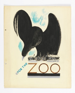 "Study for a poster, likely to become part of the Underground ""For the Zoo"" series, advertising the use of public transportation to visit the zoo. A large bird of prey is seen clutching a stick, facing frontally, wings half raised and head bent downward. Title below in turquoise: FOR THE / [in black:] ZOO."