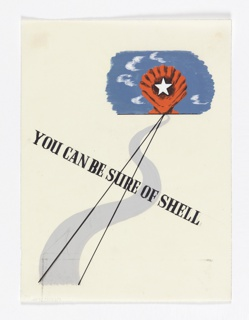 "Study for ""You Can Be Sure of Shell"" advertisement. At upper right, red scallop shell with a white star against a blue sky. Two black lines emanate from the shell towards lower left over a meandering, gray road. At center, on a diagonal angle in black text: YOU CAN BE SURE OF SHELL."