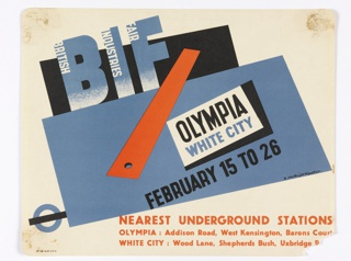 A red straight-edge is superimposed on blocks of blue and black. At top, title in blue letters with white text inside each initial: BIF / BRITISH / INDUSTRIES / FAIR; in black, center: OLYMPIA / [in blue:] WHITE CITY; [in black:] FEBRUARY 15 TO 26. In the lower right corner, in orange ink, text offering which underground stations to take.