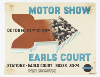 In the center, an arrow in brown, of which the head is a photograph of men's heads wearing hats. Text in blue, top: MOTOR SHOW / OCTOBER 14TH TO 23RD [in black] / EARLS COURT [in blue] / STATIONS - EARLS COURT BUSES 30 . 74 [in black] / [London Underground logo] / WEST BROMPTON [in black outline].