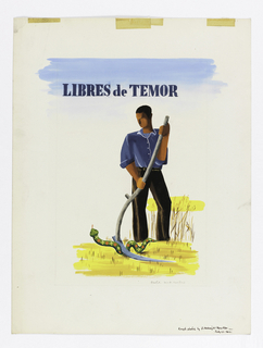 At center, a man wearing a blue shirt and brown trousers, stands holding a scythe over a green snake with alternating yellow swastikas and red dots, in a yellow landscape. A blue sky is inicated at top. Text in black above: LIBRES de TEMOR.