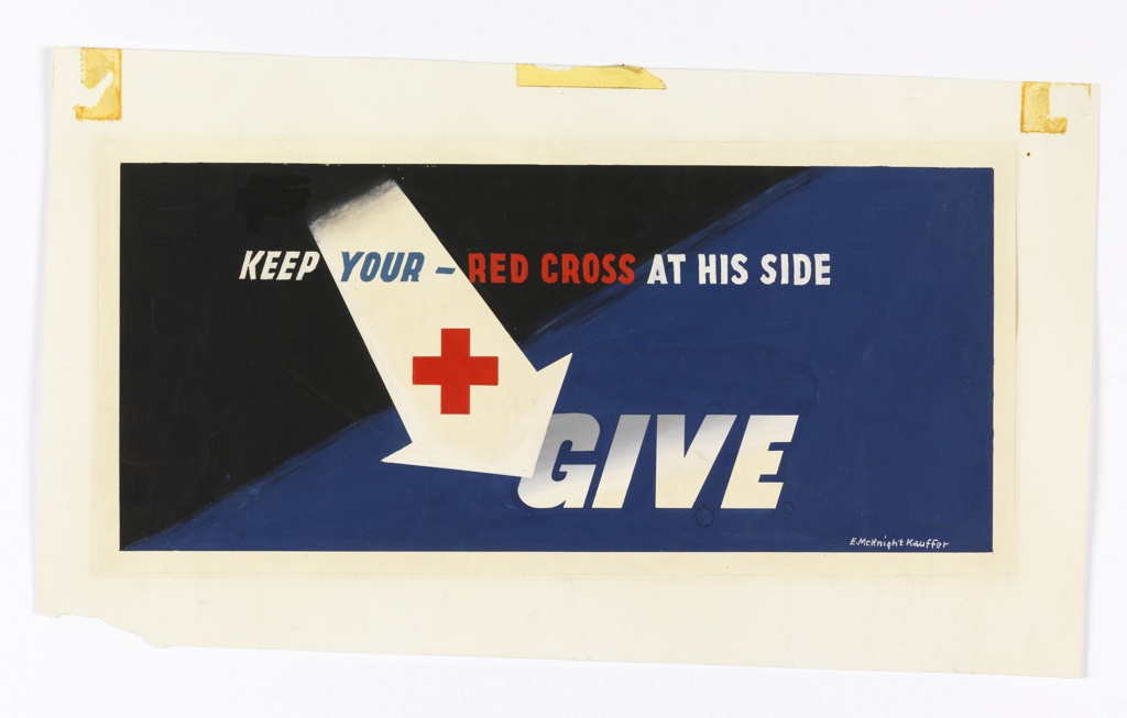 """Design for """"Keep Your Red Cross at His Side"""" poster. At center, a large white arrow with a red cross on it points downwards and to the right towards the word, in white: GIVE. Text above: KEEP [in white] YOUR - [in blue] RED CROSS [in red] AT HIS SIDE [in white]. Image is on a black and blue background."""