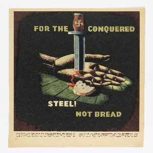 Clipping from a magazine featuring a poster designed by Kauffer. At center of image, an open hand lying face up on a wood floor. The palm of the hand is pierced by a dagger with a swastika on the hilt. Blood flows out of the stab wound onto the the floor. In front of the hand, a portion of a slice of bread lies on teh floor. In yellow text, above: FOR THE CONQUERED; in white and yellow text below: STEEL! / NOT BREAD.