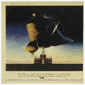 Clipping of a magazine advertisement for American Silk Mills from New York Magazine. The central image of the ad features the Liberty Bell with a compass superimposed upon it is seen in semi abstraction above Independence Hall, with the heading of the Declaration of Independence behind it. Text of the Declaration of Independence printed in black, along horizon line: Life, Liberty and the Pursuit of Happiness are the blessings / of a free people and the unalienable rights of all…
