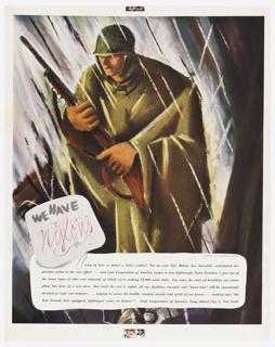 An American foot soldier, carrying his rifle is seen slogging through the rain in a poncho. Below, in black and pink: WE HAVE / Nylons and a block of six lines of text.