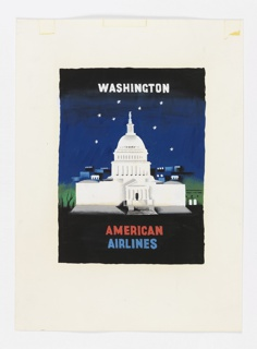 On a black ground, night sky, the U. S. State Capitol. Above, in blue and white: WASHINGTON; below, in red and blue: AMERICAN AIRLINES.