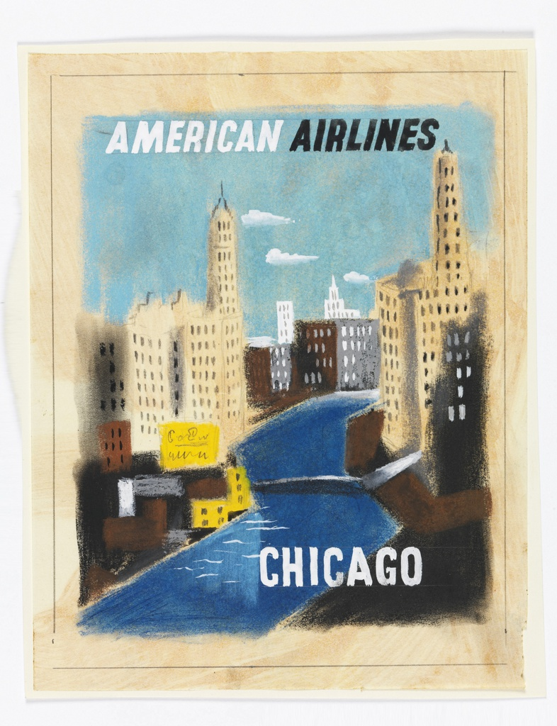 Design for an American Airlines poster encouraging travel to Chicago. Aerial view of the cityscape of Chiago showing a river running through the middle of skyscrapers, including a depiction of what is likely the Wrigley Building.Text in white and black, upper center: AMERICAN AIRLINES; in white, lower right: CHICAGO.
