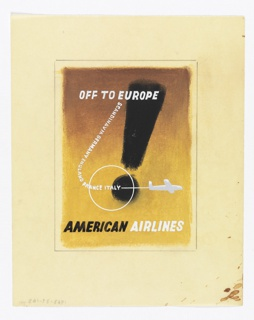 Design for an American Airlines poster encouraging travel to Europe. On a gradient beige and brown ground, a large black exclamation point with superimposed text in white, upper center: OFF TO EUROPE; across poster, in a L-shaped curve leading to a silhouette of a white airplane: SCANDINAVIA GERMANY ENGLAND FRANCE ITALY. In black and white, lower center: AMERICAN AIRLINES.