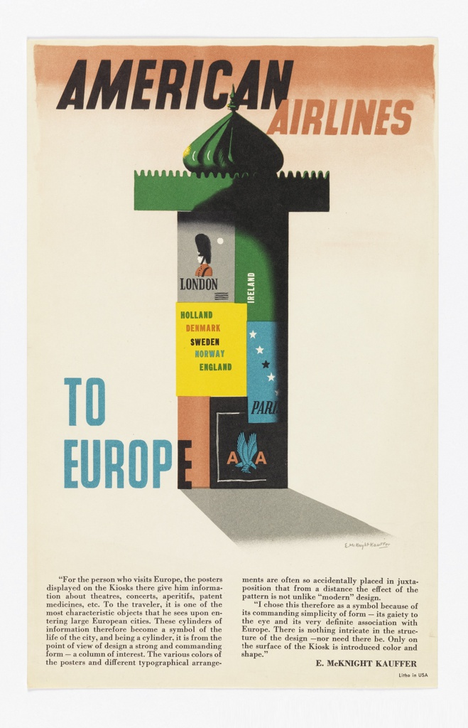 Advertising reduction encouraging travel to Europe via American Airlines. On peach-colored gradient ground, a green Morris column plastered with European travel posters. In black and peach text, upper center: AMERICAN AIRLINES; in blue, lower left: TO / EUROPE. The American Airlines logo appears in one of the posters on the column at bottom right. At bottom margin, two columns of advertising copy in black in which Kauffer describes the symbolism of the kiosk.