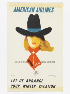 Advertising reduction for American Airlines advertising destinations for winter vacation. At center, head of a blonde person with red lipstick wearing a large cowboy hat and red neckerchief. In blue text, upper center: AMERICAN AIRLINES; in black, grey, and white, center: CALIFORNIA  ARIZONA TEXAS NEW MEXICO. Below, at center [encircled American Airlines logo in gray]. In black, bottom center: LET US ARRANGE / YOUR [underlined] WINTER VACATION.