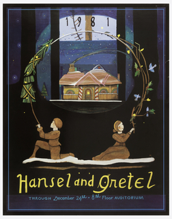 Poster depicting night scene of a gingerbread house in background with candy cane doorway. In foreground, a boy on one knee and a seated girl on snow, each holding end of a wreath that surrounds image of house. Above, in black: 1981; below, in yellow: Hansel and Gretel / [in turquoise:] THROUGH December 24th .  8th Floor AUDITORIUM.