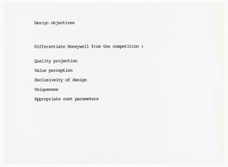 On white page with black type: Design objectives / Differentiate Honeywell from the competition: / Quality projection / Value perception / Exclusiveity [sic] of design / Uniqueness / Appropriate cost parameters