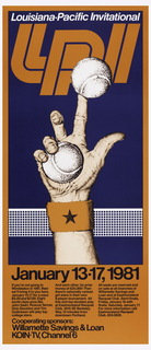 Poster shows a hand coming up from below with an orange wristband featuring a blue star, holding a tennis ball and balancing another one on its index finger, before a white net, all on a blue background. Above, in white: Louisiana-Pacific Invitational / [in orange, logo] LPI; lower margin, in black: January 13-17, 1981 / If you're not going to / Wimbledon in 1981, then / we'll bring it to you here, / January 13-17 for a mere / $5.00 and $7.00. Eight world class pros like / John Sadri, Roscoe Tanner, / Dick Stockton and Tim / Guillickson will play top / college stars.; next column: And each other, for prize / money of $35,000! Then / there's nationally ranked / girl stars in their own / 8-player tournament. All / this and top doubles play / at Eastmoreland Racquet / Club, 3015 SE Berkeley / Way, 10 minutes from / downtown Portland.; next column: All seats are reserved and / on sale at all branches of / Willamette Savings and / Loan and at Eastmoreland / Racquet Club. Semi-finals, / Friday, January 16 with / finals, Saturday, January 17. / For more information call / Eastmoreland Racquet / Club, 653-0820. Below: Cooperating sponsors: / Willamette Savings & Loan / KOIN-TV, Channel 6.
