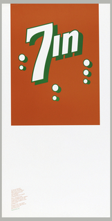 "Poster depicts a play on the 7Up soda brand. 7 in white with green outline, some ""bubbles"" and ""in"" is in white with green instead of ""up"", on a red background. Below, in red ink: It was un-expected. / And clearly refreshing. / When seven of our entries / were published in CA79. / The Twentieth / Communication Arts Annual. / We're especially proud / because it happened only eighteen / months after we opened. And / we're certainly inspired to keep / pouring it on. / Because in the years ahead, we plan to move right from our / first seven on up. / [in green ink] Woody Pirtle, Inc."