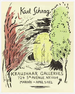 Poster depicts what looks like a hand-drawn and painted landscape of red, yellow and green trees of different shapes and sizes, highlighted with black. In black script above: Karl Schrag; below: KRAUSHAAR GALLERIES / 724 5th AVENUE, N.Y. 10019 / MARCH 10 – APRIL 3 1982.